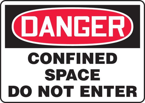 Danger - Confined Space Do Not Enter - Dura-Fiberglass - 7'' X 10''
