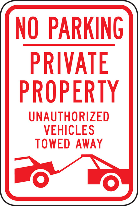 No Parking Private Property Unauthorized Vehicles Towed Away Sign -(w/graphic)