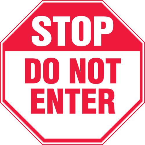Stop - Do Not Enter - Adhesive Dura-Vinyl - 12'' X 12''