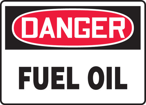 Danger - Fuel Oil - Dura-Plastic - 7'' X 10''