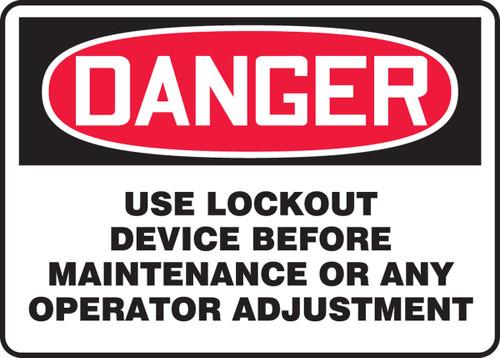 Danger - Use Lockout Device Before Maintenance Or Any Operator Adjustment - Aluma-Lite - 10'' X 14''
