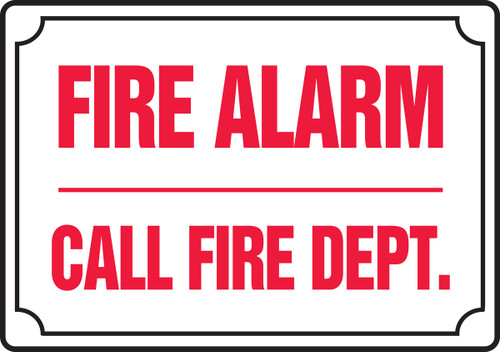 Fire Alarm Call Fire Dept. - Dura-Fiberglass - 7'' X 10''