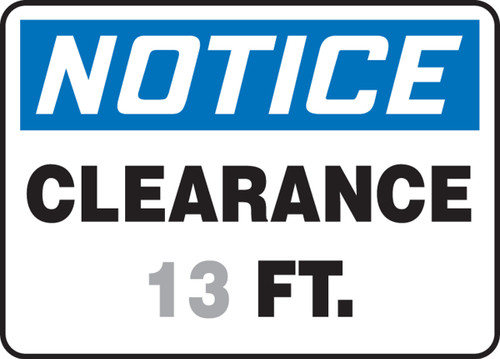 Notice - Clearance ___ Ft.