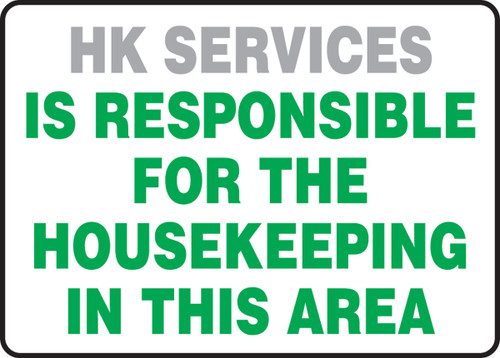 ____Is Responsible For The Housekeeping In This Area