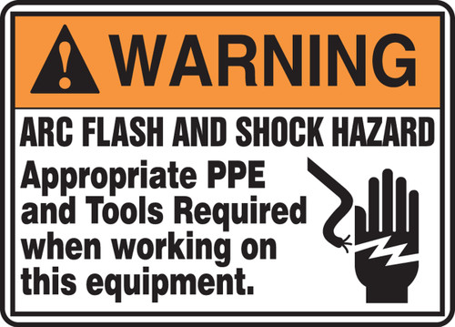 Warning - Arc Flash And Shock Hazard Appropriate Ppe And Tools Required When Working On This Equipment (W/Graphic) - Re-Plastic - 7'' X 10''