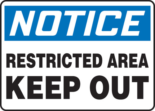 Notice - Restricted Area Keep Out Sign - Plastic - 7'' X 10''
