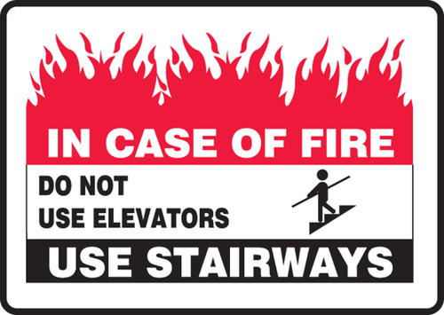 In Case Of Fire Do Not Use Elevators Use Stairways (W-Graphic) - Adhesive Dura-Vinyl - 7'' X 10''