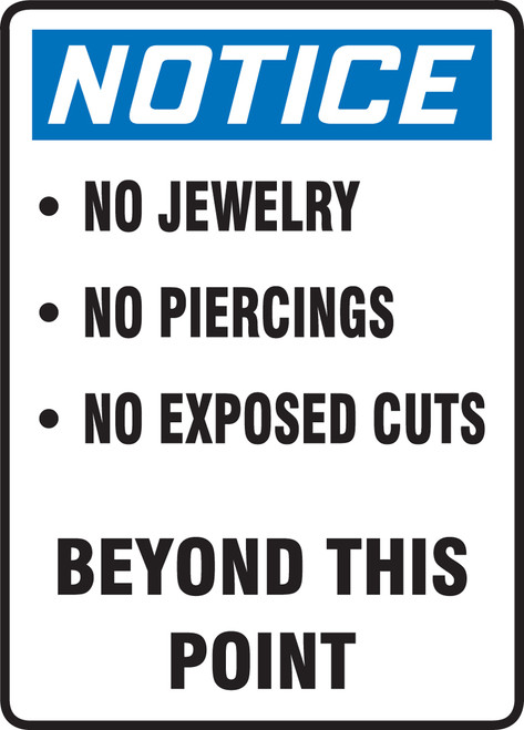 Notice - Notice No Jewerly No Piercings No Exposed Cuts Beyond This Point - Adhesive Dura-Vinyl - 10'' X 7''