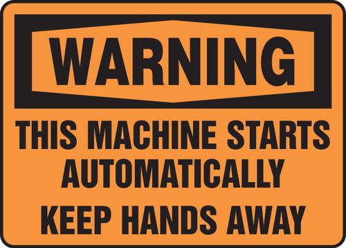 Warning - This Machine Starts Automatically Keep Hands Away - Accu-Shield - 10'' X 14''