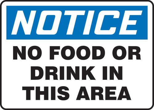 Notice - No Food Or Drink In This Area - Dura-Plastic - 7'' X 10''