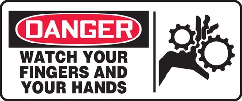Danger - Watch Your Fingers And Your Hands (W/Graphic) - Adhesive Dura-Vinyl - 7'' X 17''