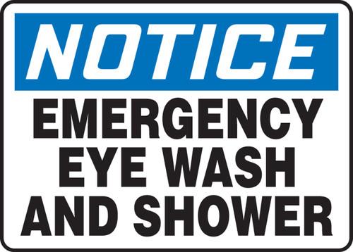 Notice - Emergency Eye Wash And Shower - Adhesive Dura-Vinyl - 10'' X 14''
