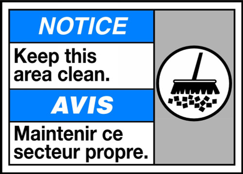 Notice Keep This Area Clean (W/Graphic)