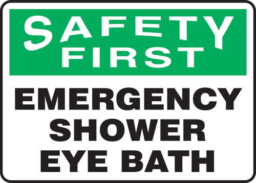 Safety First - Emergency Shower Eye Bath - Adhesive Dura-Vinyl - 10'' X 14''