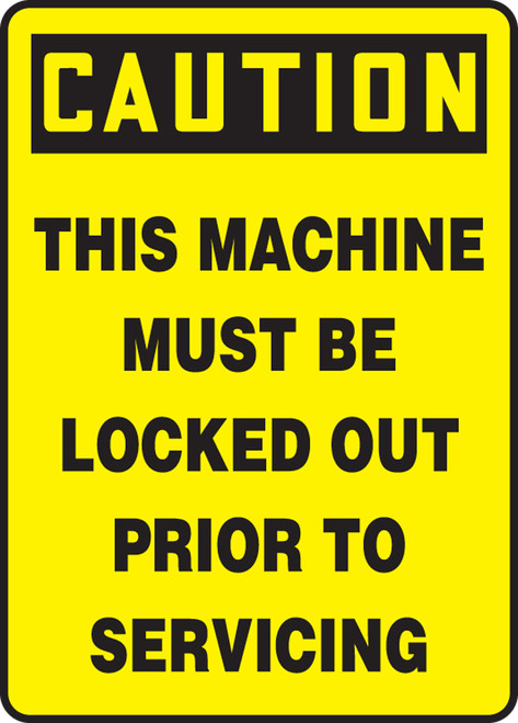 Caution - This Machine Must Be Locked Out Prior To Servicing - Adhesive Vinyl - 14'' X 10''