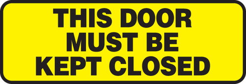 This Door Must Be Kept Closed Sign