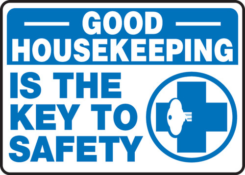 Good Housekeeping Is The Key To Safety 1