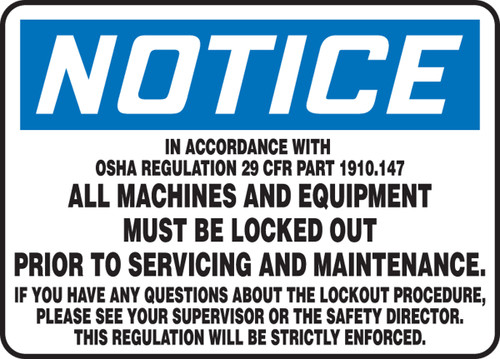 Notice - In Accordance With Osha Regulation 29 Cfr Part 1910.147...
