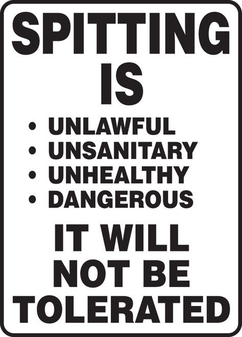 Spitting Is Unlawful Unsanitary Unhealthy Dangerous It Will Not Be Tolerated