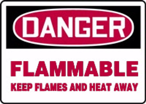 Danger - Danger Flammable Keep Flames And Heat Away