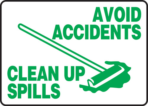 Avoid Accidents Clean Up Spills MHSK514