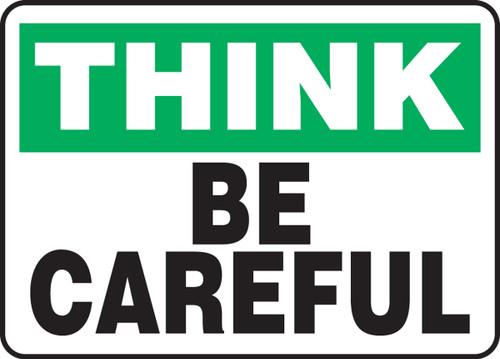 Think - Be Careful