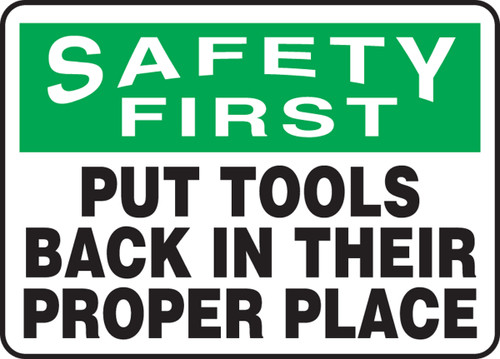 Safety First - Put Tools Back In Their Proper Place - .040 Aluminum - 10'' X 14''