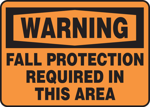 Warning - Fall Protection Required In This Area