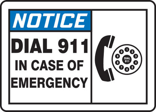 Notice - Dial 911 In Case Of Emergency