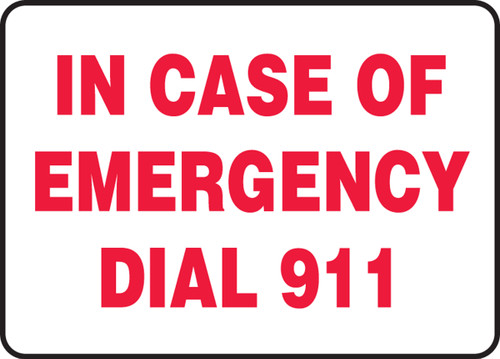 In Case Of Emergency Dial 911 - Dura-Plastic - 10'' X 14''