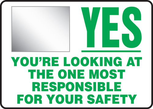 Yes You're Looking At The One Most Responsible For Your Safety