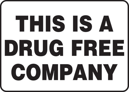 This Is A Drug Free Company