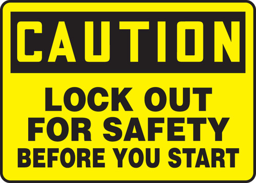 Lock Out For Safety Before You Start