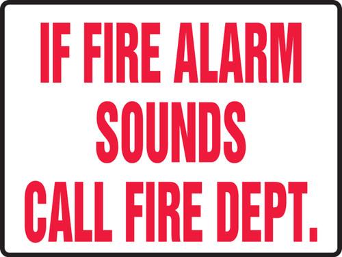 If Fire Alarm Sounds Call Fire Dept.