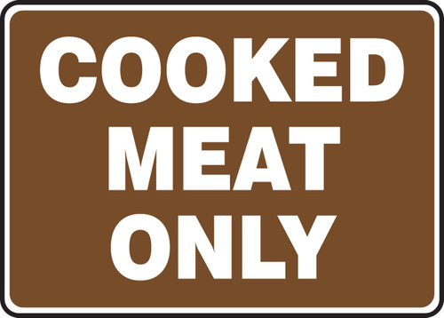 Cooked Meat Only - Adhesive Dura-Vinyl - 7'' X 10''