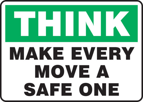 Think - Make Every Move A Safe One - Adhesive Dura-Vinyl - 10'' X 14''