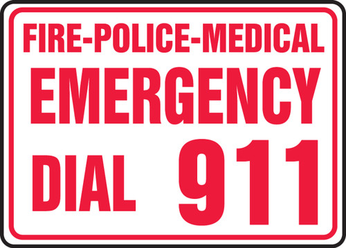 Fire-Police-Medical Emergency Dial 911 - Adhesive Dura-Vinyl - 7'' X 10''