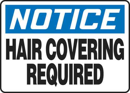 Notice- Hair Covering Required