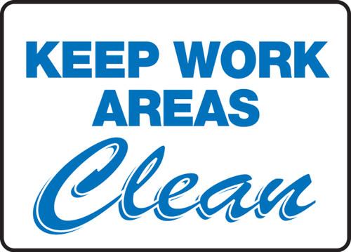 Keep Work Areas Clean