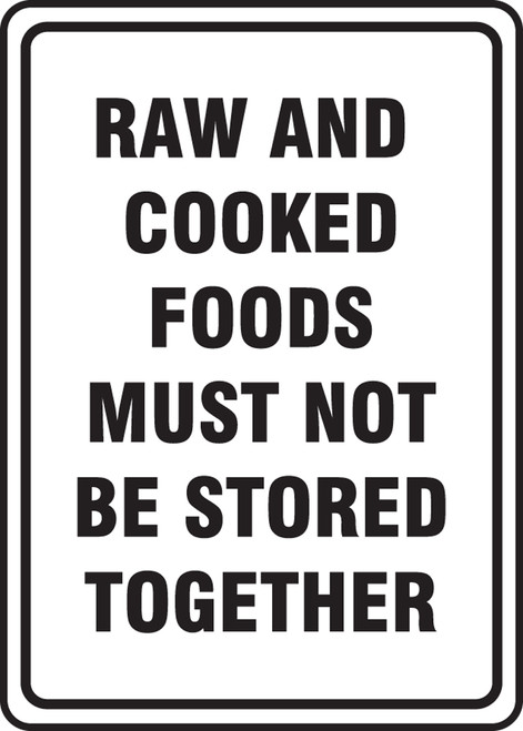 Raw And Cooked Foods Must Not Be Stored Together - Adhesive Dura-Vinyl - 10'' X 7''