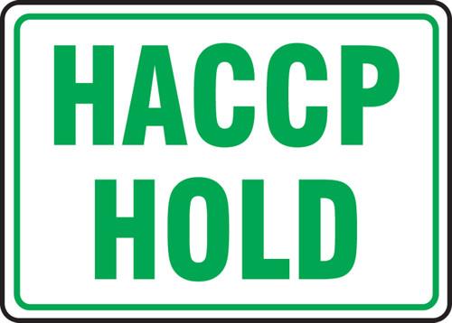 Haccp Hold - .040 Aluminum - 7'' X 10''