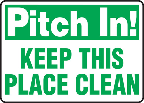 Pitch In! Keep This Place Clean - Adhesive Dura-Vinyl - 10'' X 14''