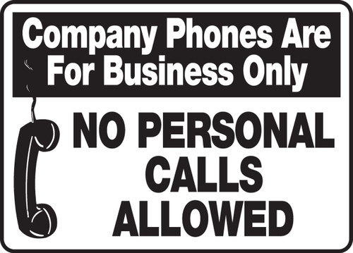 MADM970 Company phones are for business only no personal calls allowed sign