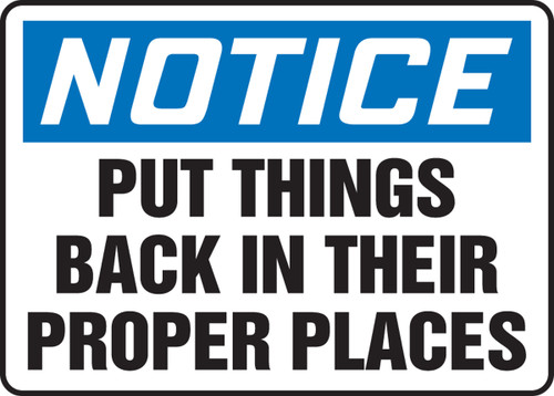 Notice - Put Things Back In Their Proper Places