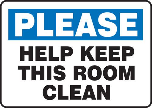 Please Keep This Room Clean - Dura-Fiberglass - 10'' X 14''