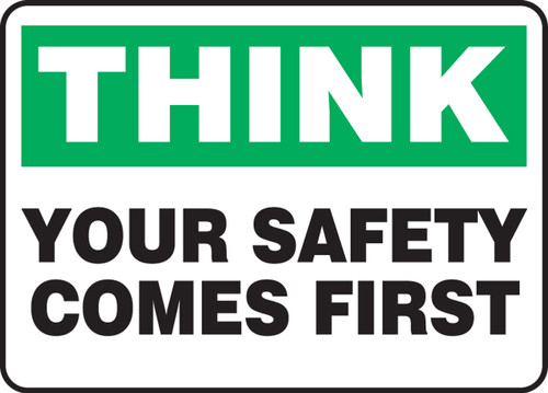 Think - Your Safety Comes First