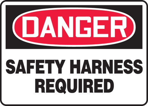 Danger - Safety Harness Required - Dura-Plastic - 7'' X 10''