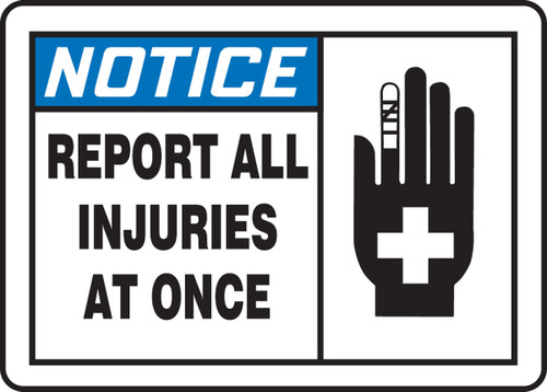 Notice - Report All Injuries At Once 1