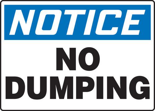 Notice - No Dumping - Dura-Fiberglass - 10'' X 14''