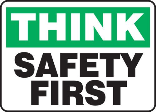 Think - Safety First - Dura-Plastic - 10'' X 14''